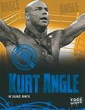 Kurt Angle, Jason D. Nemeth and Jason Skog, 1429639458