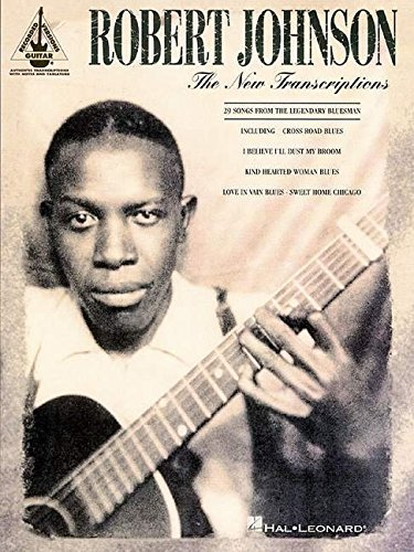 Robert Johnson: The New Transcriptions Delta Blues Guitar Tabs