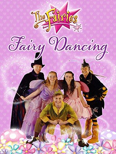 The Fairies - Fairy Dancing -