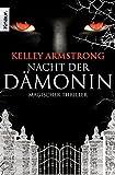Nacht der Dämonin: Women of the Otherworld 8 (Die Otherworld-Reihe, Band 8)