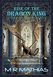 Rise of the Dragon King: Book Five of the Dragoneer Saga (Dragoneers Saga 5) (English Edition)