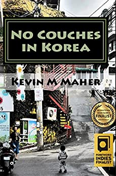No Couches in Korea by [Maher, Kevin M]