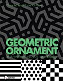 img - for Geometric Ornament in Architecture, Art & Design book / textbook / text book