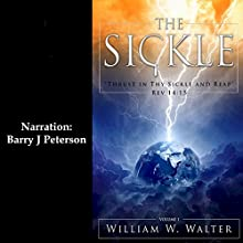 The Sickle Audiobook by William W. Walter Narrated by Barry J. Peterson