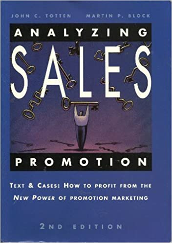 Book Analyzing Sales Promotion: Text & Cases : How to Profit from the New Power of Promotion Marketing by John C. Totten (1994-11-03)