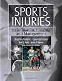 img - for Sports Injuries: Examination, Imaging & Management, 1e book / textbook / text book