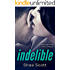 Indelible (Unfinished Book 2)