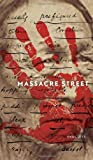 Massacre Street, Paul Wm. Zits, 0888646755