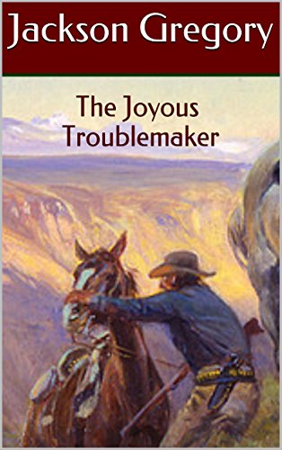 The Joyous Troublemaker: Two Classic Westerns