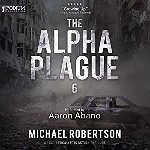 The Alpha Plague 6 Audiobook