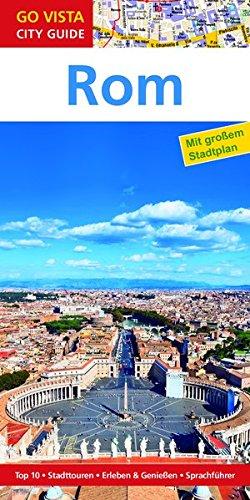 GO VISTA: Reiseführer Rom (Mit Faltkarte)