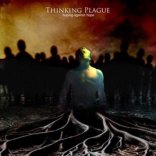 Thinking Plague-Hoping Against Hope-Promo-CD-FLAC-2017-FAiNT Download