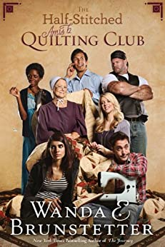 The Half-Stitched Amish Quilting Club by [Brunstetter, Wanda E.]