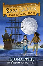 03 Kidnapped (Sam Silver: Undercover Pirate)