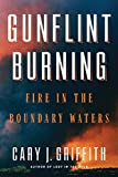 #7: Gunflint Burning: Fire in the Boundary Waters