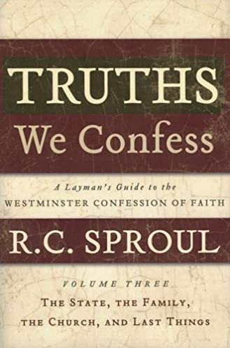 Array - truths we confess volume 3  the state the family the      rh   amazon com