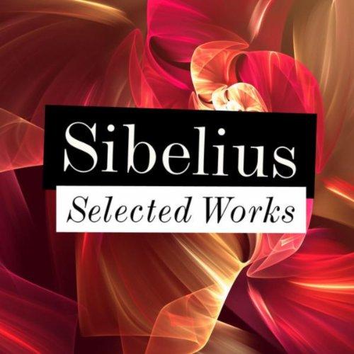 Sibelius - Selected Works