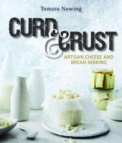 Curd and Crust: Artisan Cheese and Bread Making