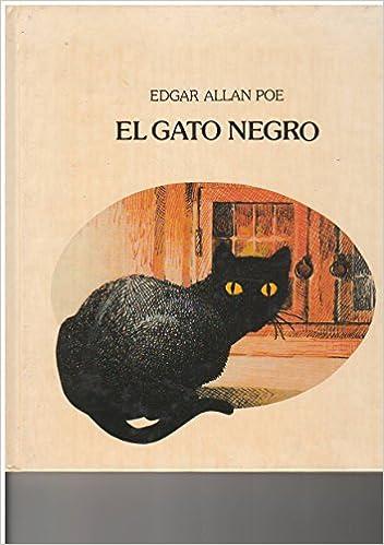 Gato Negro, El (Spanish Edition): Edgar Allan Poe: 9788426430489: Amazon.com: Books