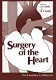 Surgery of the Heart : The Coventry Conference, , 1461342856