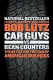 Car Guys vs. Bean Counters, Bob Lutz, 1591844002