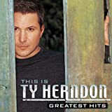 This Is Ty Herndon: Greatest Hits