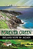 Forever Green, Cathal Liam, 0970415540