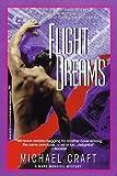 Flight Dreams, Michael Craft and Kensington Publishing Corporation Staff, 1575668548