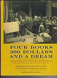 Four Books, 300 Dollars and a Dream, Richard Reinhardt, 0977643506