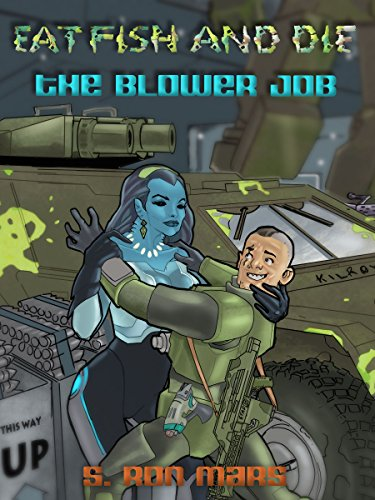 The Blower Job (Eat Fish and Die Book 4)