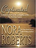 Captivated, Nora Roberts, 0786270888