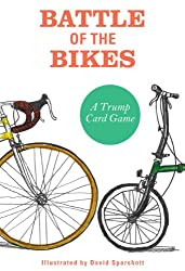 Battle of the Bikes: A Trump Card Game (Card Games)