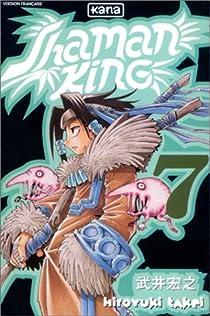 Shaman King, tome 7 : Soul, le cimetière de Matareïen par Takei