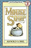 : Mouse Soup Book and Tape (I Can Read Book 2)
