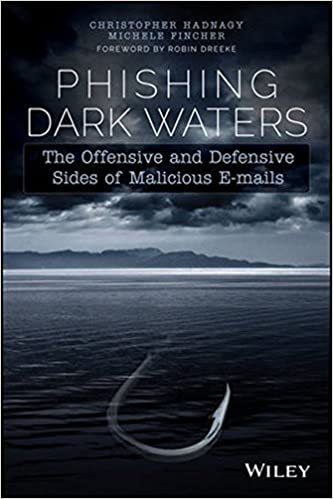 Phishing Dark Waters: The Offensive And Defensive Sides Of ...