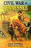 Civil War in Tennessee, Steve Cottrell, 1565548248