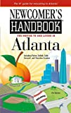 Newcomer's Handbook for Moving to and Living in Atlanta, K. Shawne Taylor, 0912301619