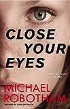 Image of Close Your Eyes (Joseph O'Loughlin)