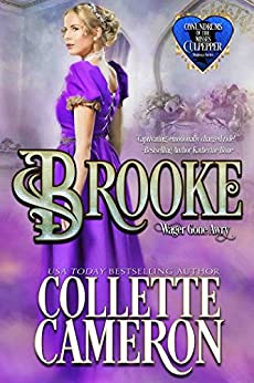 Brooke: Wagers Gone Awry (Conundrums of the Misses Culpepper Book 1) by [Cameron, Collette]