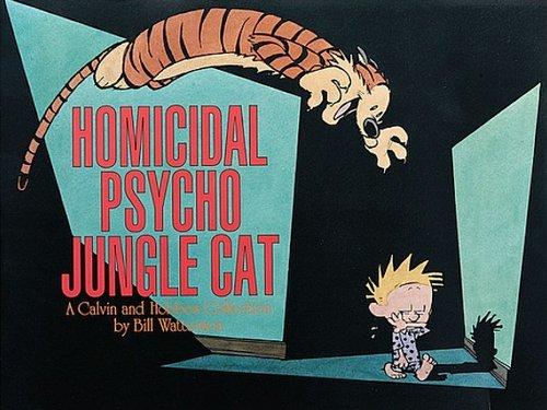 Homicidal Psycho Jungle Cat (Turtleback School & Library Binding Edition) (Calvin and Hobbes)