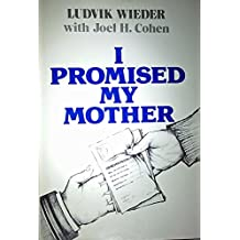 I Promised My Mother