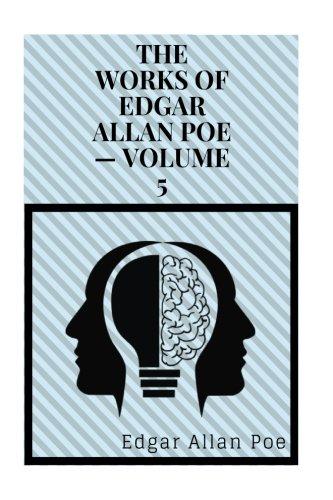 The Works of Edgar Allan Poe Volume 5 by Edgar Allan Poe pdf epub
