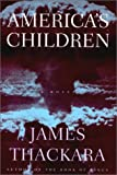 America's Children, James Thackara, 1585672475