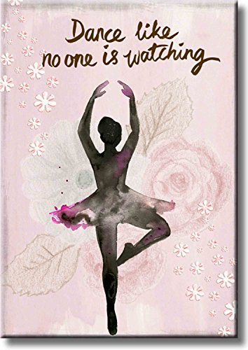 Dance Like No One Is Watching  Ballet Dance Picture On Stretched Canvas  Wall Art D Cor  Ready To Hang