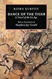 Dance of the Tiger: A Novel of the Ice Age, Bjorn Kurten, 0520202775