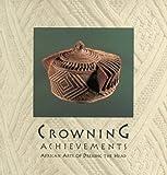 Crowning Achievements, Mary Jo Arnoldi and Christine M. Kreamer, 0930741420