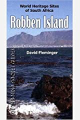 Robben Island: A Southbound Pocket Guide (World Heritage Sites of South Africa Travel Guides) Paperback