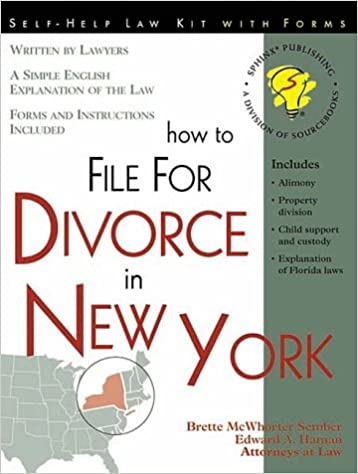 How to File for Divorce in New York: With Forms: Brette