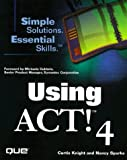 img - for Using ACT! 4.0 book / textbook / text book
