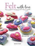 Felt with Love: Felt hearts, flowers and much - Best Reviews Guide